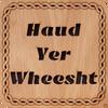 Haud Yer Wheesht Square Coaster | LCR14
