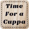 Time For a Cuppa Square Coaster | LCR33