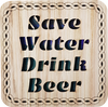 Save Water Drink Beer Square Coaster | LCR35