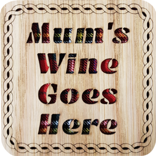 Mum's Wine Goes Here Square Coaster | LCR34