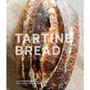 Tartine Bread - Artisan Bread Cookbook