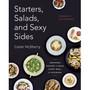 Starters, Salads & Sexy Sides