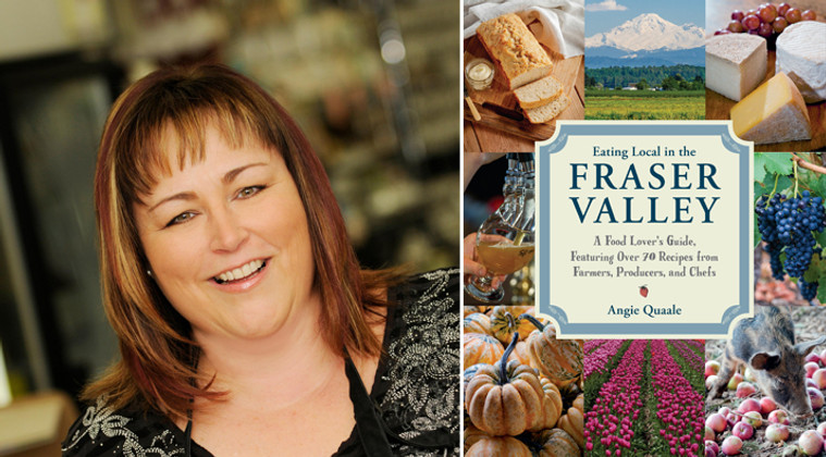 ANGIE QUAALE BOOK SIGNING - EATING LOCAL IN THE FRASER VALLEY