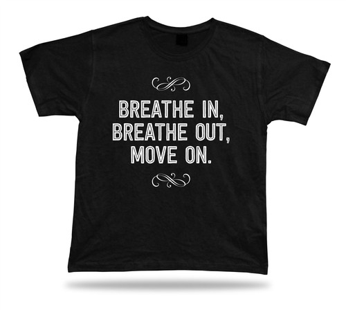 BREATH IN OUT move on festival unisex T-shirt vtg style cartoon comics apparel