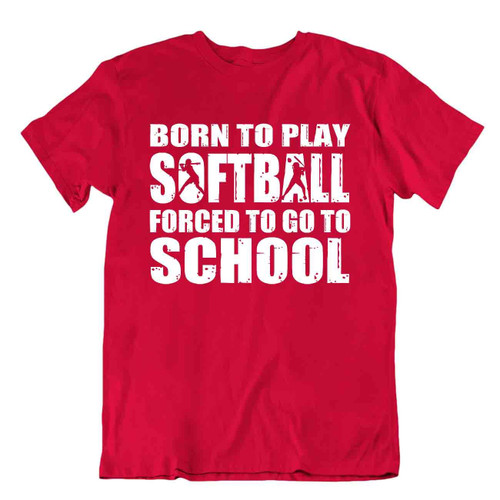 Softball Sport T-Shirt Tee Gift Cool Present Cute Funny Play Joke Born School