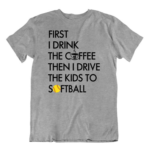Softball Sport T-Shirt Tee Gift Cool Present Cute Funny Play Joke Drink Coffee