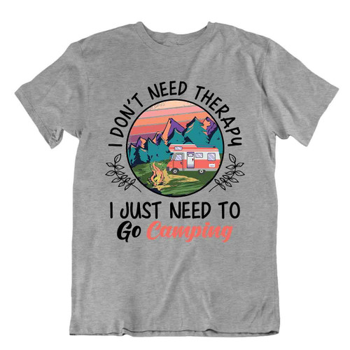 Camping Outside Trip T-Shirt Tee Vintage Gift Cute Funny Outdoor Fresh Therapy