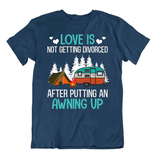 Camping Outside Trip T-Shirt Tee Cool Gift Cute Funny Outdoor Fresh Love Awning