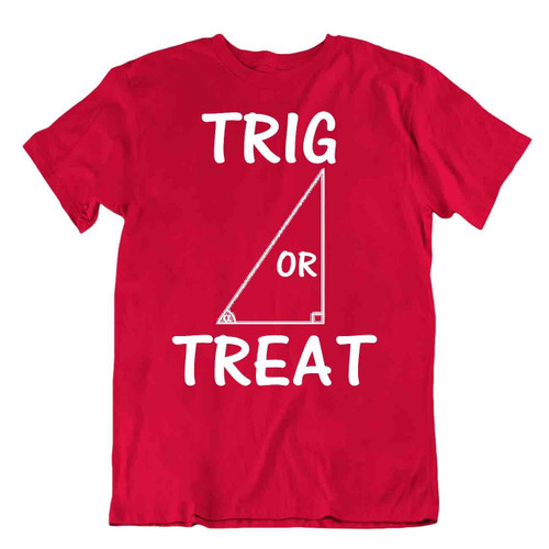 Trig Or Treat Math Funny Joke T-Shirt Wordplay Grafictee T Premium Shirt