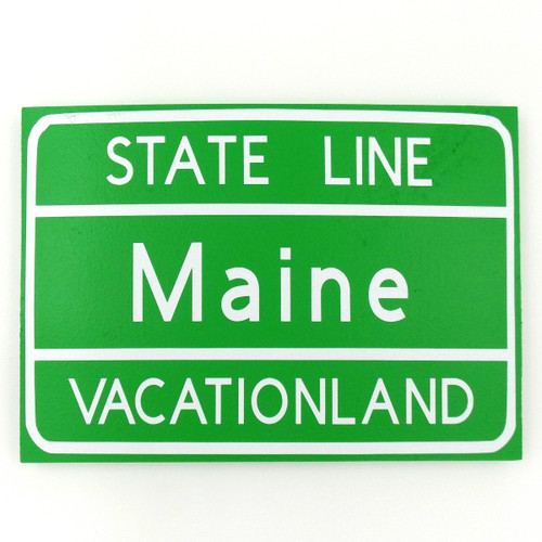 State of Maine Large Sign
