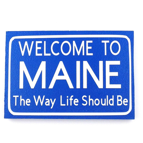 Large Welcome to Maine Sign