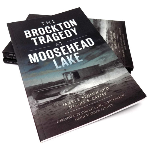 The Brockton Tragedy at Moosehead Lake