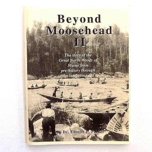 Beyond Moosehead II, Dr. Everett Parker