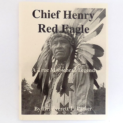 Chief Henry Red Eagle, Dr Everett Parker