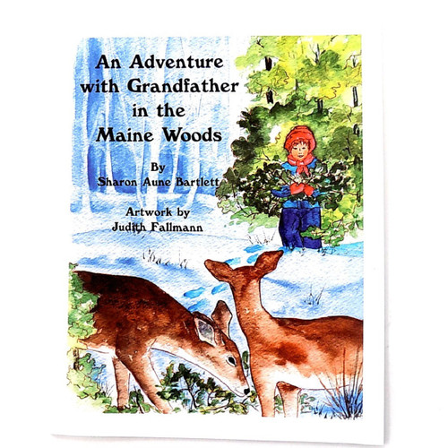 An Adventure with Grandfather in the Maine Woods