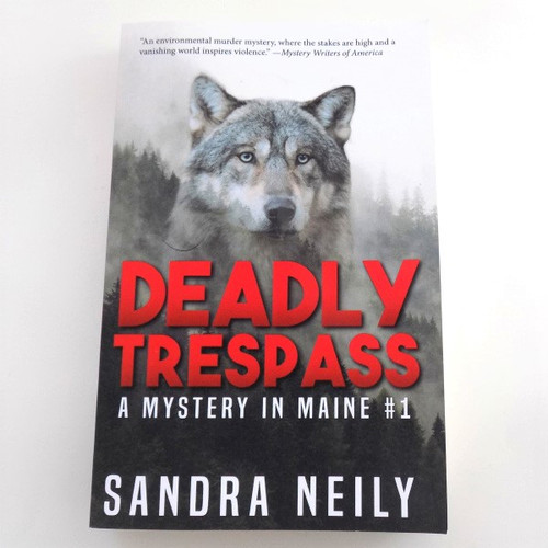 """Deadly Trespass"", by Sandra Neily"