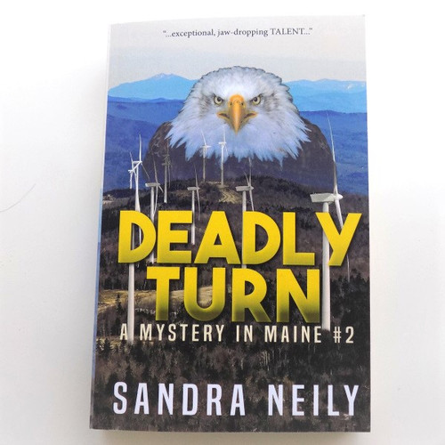 """Deadly Turn"", by Sandra Neily"