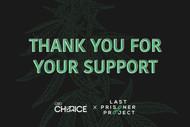 CBD Choice x Last Prisoner Project: Over $7500 Raised