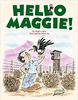 Hello Maggie!