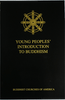 Young Peoples' Introduction to Buddhism