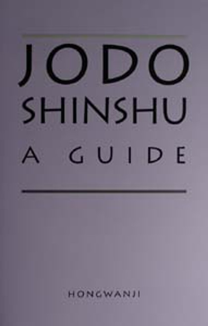 Jodo Shinshu: A Guide