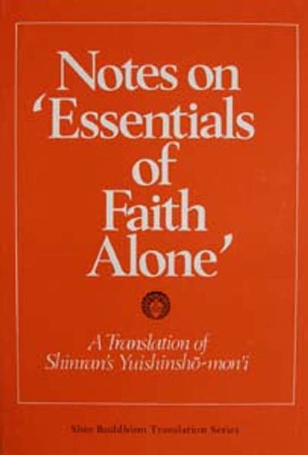 Notes on 'Essentials of Faith Alone'