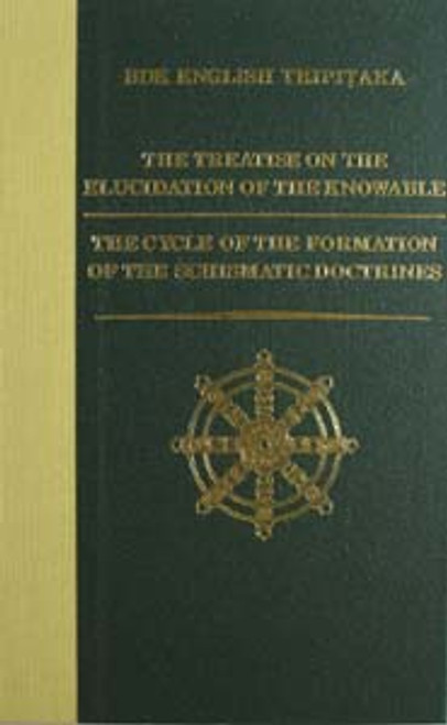 The Treatise on the Elucidation of the Knowable; The Cycle of the Formation of the Schismatic Doctrines