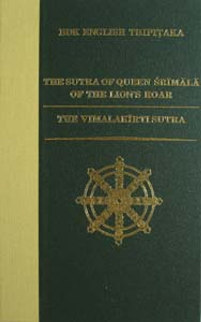 The Sutra of Queen Srimala of the Lion's Roar; The Vimalakirti Sutra