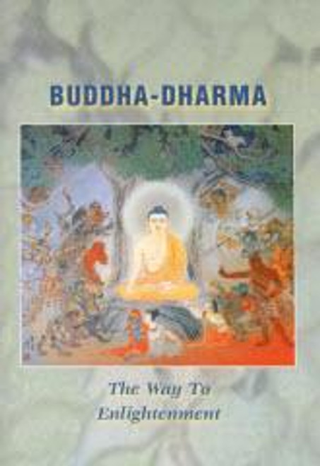 Buddha-Dharma: The Way to Enlightenment