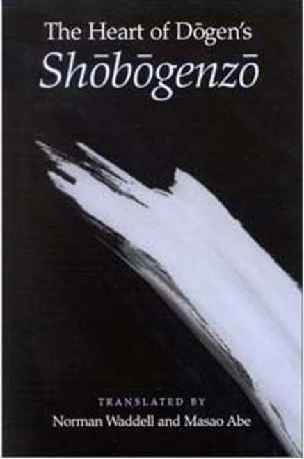 The Heart of Dogen's Shobogenzo