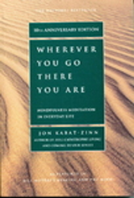 Wherever You Go There You Are (10th Anniversary Edition)