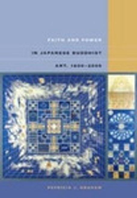 Faith and Power in Japanese Buddhist Art