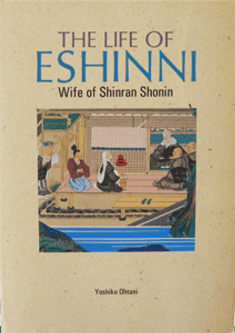 The Life of Eshinni: Wife of Shinran Shonin