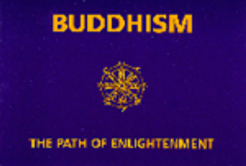 Buddhism The Path of Enlightenment