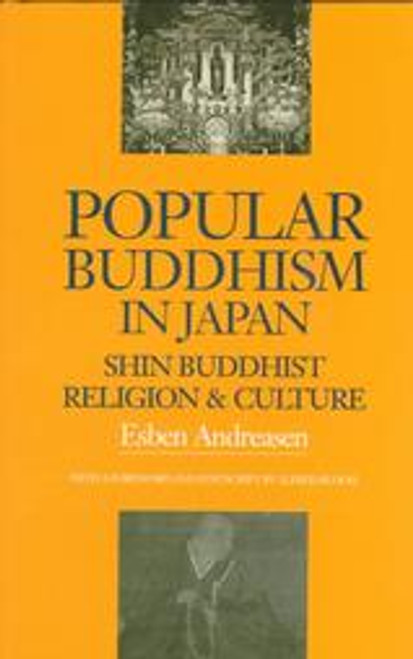 Popular Buddhism in Japan: Shin Buddhist Religion and Culture