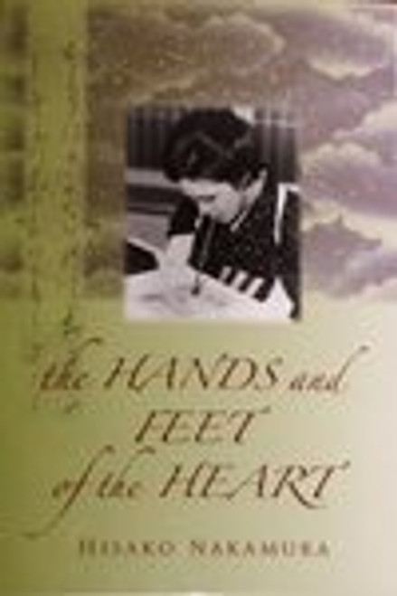 The Hands and Feet of the Heart