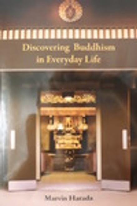 Discovering Buddhism in Everyday Life