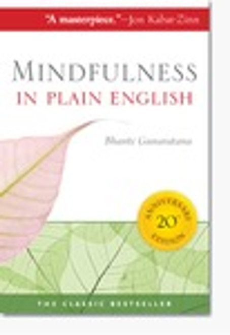 Mindfulness in Plain English (20th Anniversary Edition)