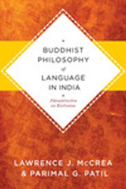 Buddhist Philosophy of Language in India