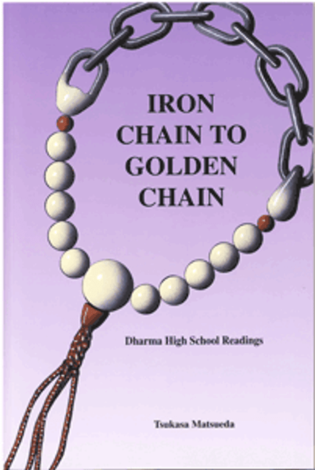 Iron Chain to Golden Chain