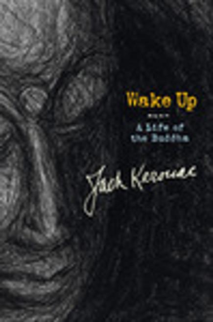 Wake Up - A Life of the Buddha