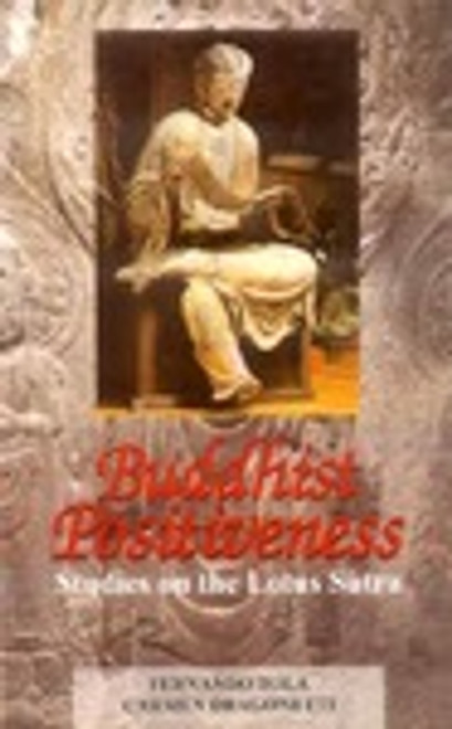 Buddhist Positiveness - Studies on the Lotus Sutra