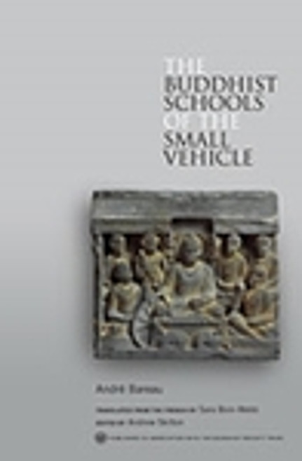 The Buddhist Schools of the Small Vehicle