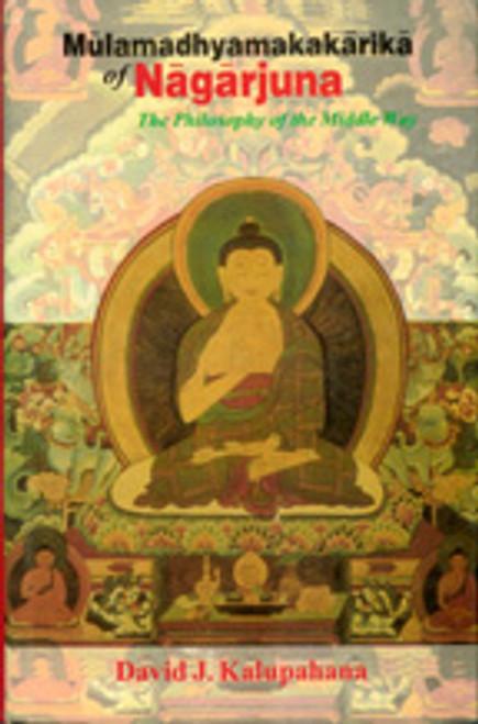 Mulamadhyamakakarika of Nagarjuna