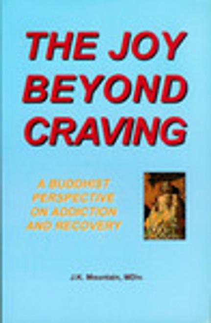 The Joy Beyond Craving