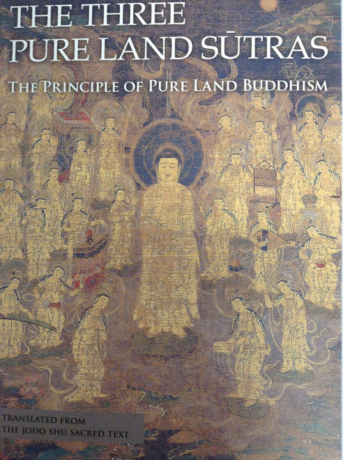 The Three Pure Land Sutras - The Principle of Pure Land Buddhism