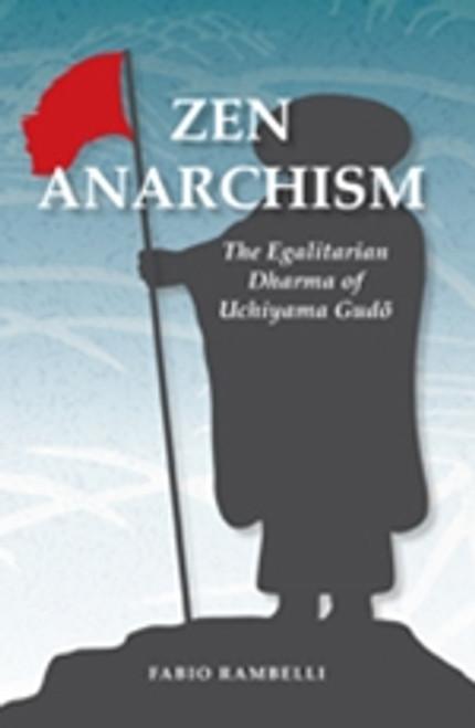 Zen Anarchism