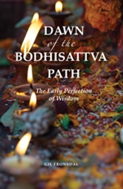 Dawn of the Bodhisattva Path