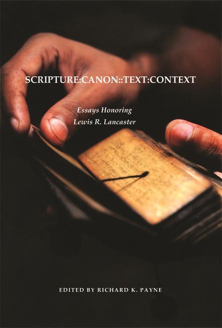 Scripture - Canon - Text - Context