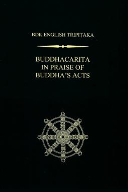 Buddhacarita In Praise of Buddha's Acts